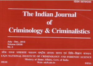 The Indian Journal of Criminology and Criminalistics( ISSN 09704345), July- Dec., 2012,Volume XXXIII, NO.2, pp: 86- 95.