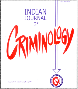 Published in The  Indian Journal of Criminology (ISSN 0974 - 7249), Vol .41 (1) & (2), Jan. & July,2013